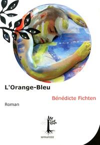 Bénédicte Fichten - L'orange-bleu.