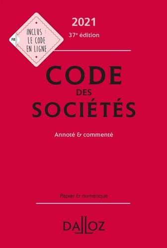 Code des sociétés. Annoté et commenté  Edition 2021