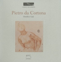 Bénédicte Gady - Pietro da Cortona et Ciro Ferri.