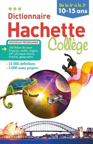 Bénédicte Gaillard et Jean-Benoit Ormal-Grenon - Dictionnaire Hachette Collège - De la 6e à la 3e.