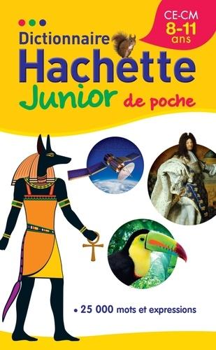 Bénédicte Gaillard - Dictionnaire Hachette Junior de poche - CE-CM, 8-11 ans.