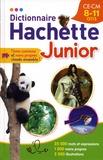 Bénédicte Gaillard et Joëlle Guyon-Vernier - Dictionnaire Hachette Junior - CE-CM 8-11 ans.