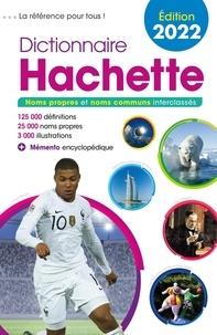 Bénédicte Gaillard et Jean-Pierre Mével - Dictionnaire Hachette - Noms propres et noms communs.
