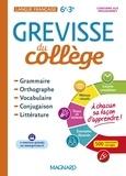 Bénédicte Gaillard et Laurence Mokrani - Français 6e-3e Grevisse du collège.