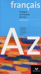 Bénédicte Gaillard - Le Français de A à Z.