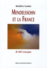 Deedr.fr Mendelssohn et la France - De 1847 à nos jours Image