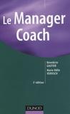 Bénédicte Gautier et Marie-Odile Vervisch - Le Manager coach.