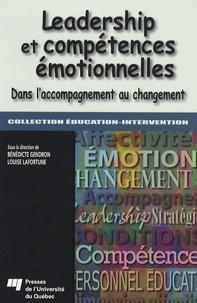 Bénédicte Gendron et Louise Lafortune - Leadership et compétences émotionnelles - Dans l'accompagnement au changement.