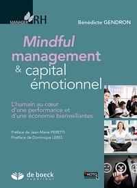 Bénédicte Gendron - Mindful management & capital émotionnel - L'humain au coeur d'une performance et d'une économie bienveillantes.