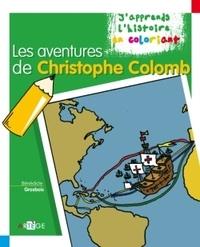 Bénédicte Grosbois - Les aventures de Christophe Colomb.