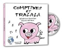Bénédicte Guettier et Rémi Guichard - Comptines et tralala. 1 CD audio