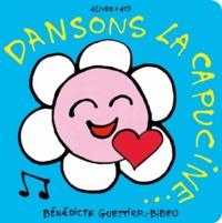 Bénédicte Guettier et  Bibeo - Dansons le capucine. 1 CD audio