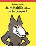 Bénédicte Guettier - Je m'habille et je te croque !.