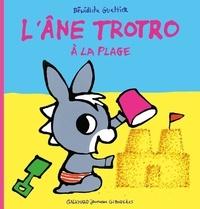 Bénédicte Guettier - L'âne Trotro à la plage.
