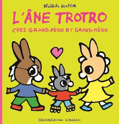 L'âne Trotro chez grand-père et grand-mère