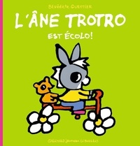 Bénédicte Guettier - L'âne Trotro est écolo !.