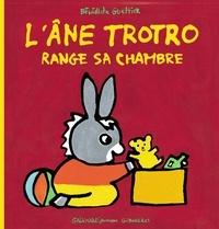 Bénédicte Guettier - L'âne Trotro range sa chambre.