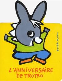 Bénédicte Guettier - L'anniversaire de Trotro.