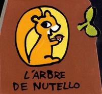 Bénédicte Guettier - L'arbre de Nutello.