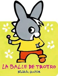 Deedr.fr La balle de Trotro Image