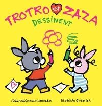 Bénédicte Guettier - Trotro et Zaza dessinent.
