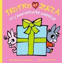 Bénédicte Guettier - Trotro et Zaza et l'anniversaire surprise.