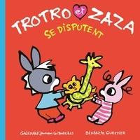 Bénédicte Guettier - Trotro et Zaza se disputent.