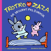 Bénédicte Guettier - Trotro et Zaza Tome 26 : Trotro et Zaza ne veulent pas dormir.