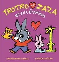 Bénédicte Guettier - Trotro et Zaza  : Trotro et Zaza et les émotions.