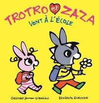 Bénédicte Guettier - Trotro et Zaza  : Trotro et Zaza vont à l'école.