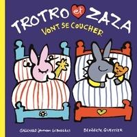 Bénédicte Guettier - Trotro et Zaza  : Trotro et Zaza vont se coucher.