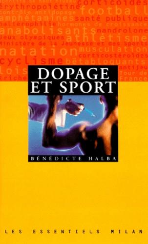 Bénédicte Halba - Dopage et sport.