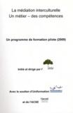Bénédicte Halba - La médiation interculturelle - Un métier, des compétences - Un programme de formation pilote (2009).