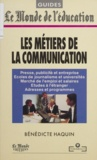 Bénédicte Haquin - Les métiers de la communication.