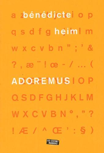 Bénédicte Heim - Adoremus.