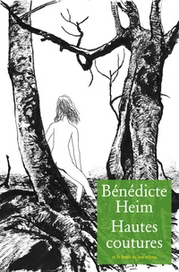 Bénédicte Heim - Hautes coutures.