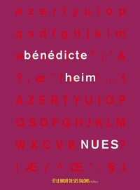 Bénédicte Heim - Nues.