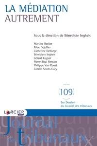 Bénédicte Inghels - La médiation autrement.