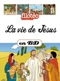 Bénédicte Jeancourt-Galignani - La vie de Jésus.