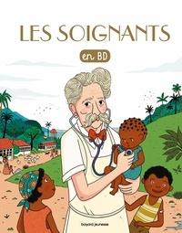 Bénédicte Jeancourt-Galignani et Gwénaëlle Boulet - Les Chercheurs de Dieu Tome 33 : Les soignants.