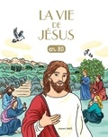 Bénédicte Jeancourt et Bertrand Marchal - Les Chercheurs de Dieu Tome 20 : La vie de Jésus.