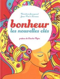 Bénédicte Jourgeaud et Jean-Pierre Ternaux - Bonheur - Les nouvelles clés.