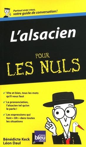Bénédicte Keck et Léon Daul - L'alsacien pour les nuls.