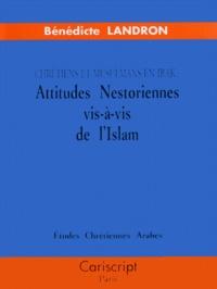 Deedr.fr ATTITUDES NESTORIENNES VIS-A-VIS DE L'ISLAM. Chrétiens et musulmans en Irak Image