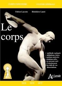 Bénédicte Lanot et Frank Lanot - Le corps.