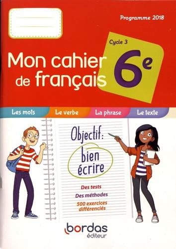 Mon Cahier De Francais 6e Cycle 3 Grand Format