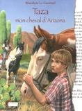 Bénédicte Le Guérinel - Taza, mon cheval d'Arizona.