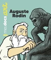 Bénédicte Le Loarer et Pierre Van Hove - Auguste Rodin.