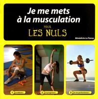 Bénédicte Le Panse - Je me mets à la musculation pour les nuls.