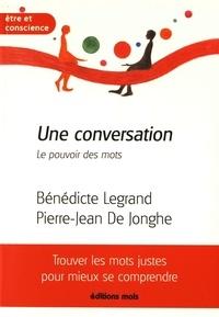 Bénédicte Legrand et Pierre-Jean De Jonghe - Une conversation - Le pouvoir des mots.